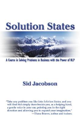 Solution States: A Course in Solving Problems in Business with the Power of Nlp (Course in Solving Problems in Business Using the Power of Nl) Cover Image