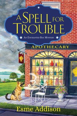 A Spell for Trouble: An Enchanted Bay Mystery Cover Image