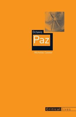 Octavio Paz (Critical Lives) cover