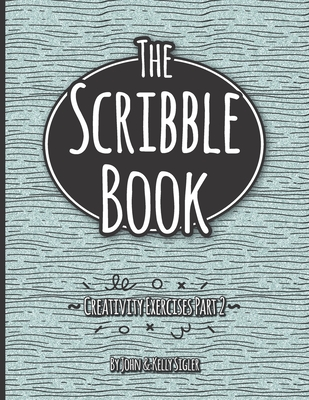 Scribble Book Part 2: Creative Doodle Exercises Cover Image