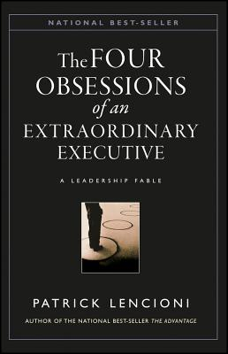 The Four Obsessions of an Extraordinary Executive cover image