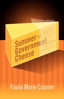 Cover for Summer of Government Cheese