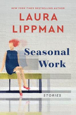 Seasonal Work: Stories Cover Image