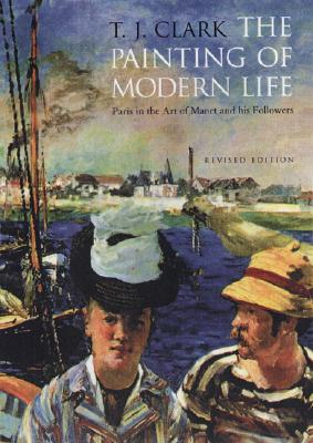 The Painting of Modern Life: Paris in the Art of Manet and His Followers - Revised Edition Cover Image