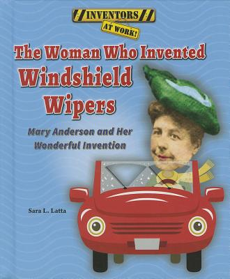 Cover for The Woman Who Invented Windshield Wipers
