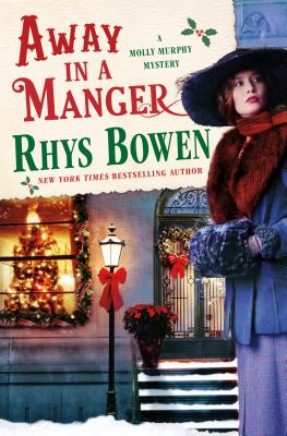 Away in a Manger: A Molly Murphy Mystery (Molly Murphy Mysteries #15) Cover Image
