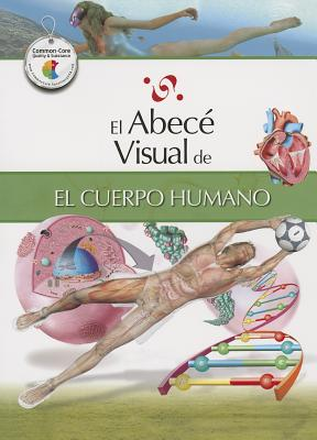 El Abece Visual del Cuerpo Humano = The Illustrated Basics of the Human Body Cover Image