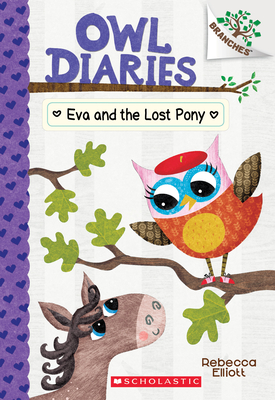 Eva and the Lost Pony: A Branches Book (Owl Diaries #8) Cover Image