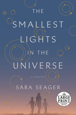 The Smallest Lights in the Universe: A Memoir cover