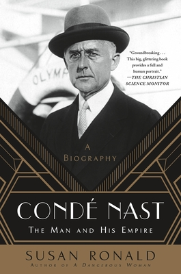 Condé Nast: The Man and His Empire -- A Biography Cover Image