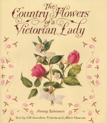 Country Flowers Of A Victorian Lady Cover Image
