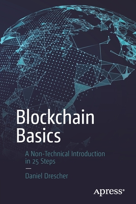 Blockchain Basics: A Non-Technical Introduction in 25 Steps Cover Image
