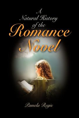 A Natural History of the Romance Novel Cover