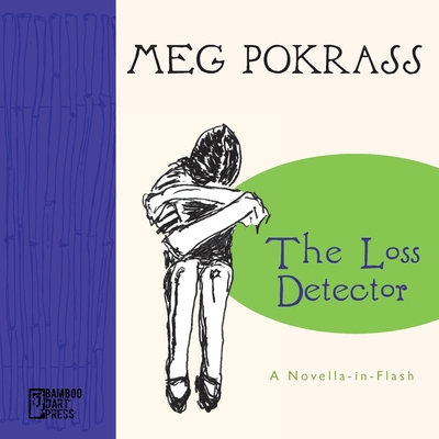The Loss Detector: a Novella-in-Flash Cover Image