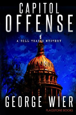 Capitol Offense: A Bill Travis Mystery Cover Image