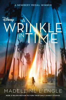 A Wrinkle in Time Movie Tie-In Edition (A Wrinkle in Time Quintet #1) Cover Image