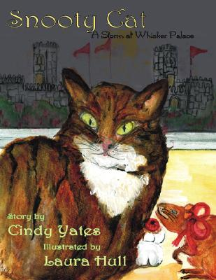 Snooty Cat: A Storm at Whisker Palace Cover Image