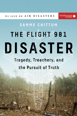 The Flight 981 Disaster: Tragedy, Treachery, and the Pursuit of Truth (Air Disasters #1) Cover Image