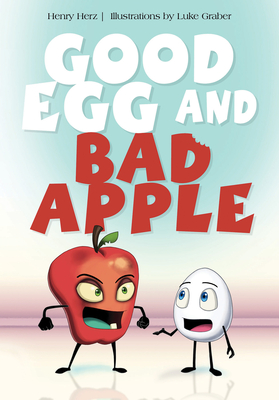 Good Egg and Bad Apple Cover Image