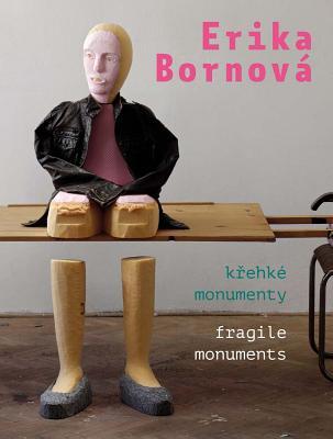 Cover for Erika Bornová Fragile Monuments