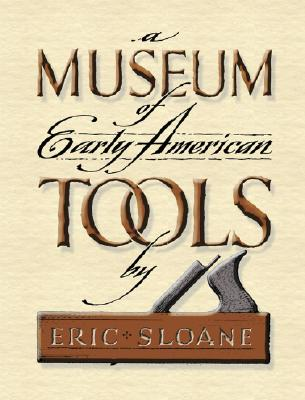 A Museum of Early American Tools Cover Image