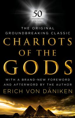 Chariots of the Gods: 50th Anniversary Edition Cover Image