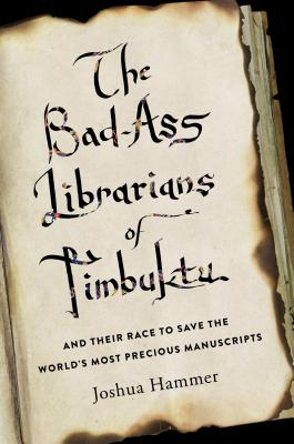 The Bad-Ass Librarians of Timbuktu (Thorndike Non Fiction) Cover Image