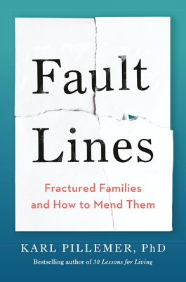 Fault Lines: Fractured Families and How to Mend Them Cover Image
