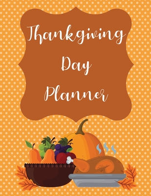Thanksgiving Day Planner Cover Image
