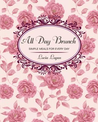 All Day Brunch: Simple Meals for Every Day (Retro #5) Cover Image