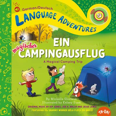 Ein Magischer Campingausflug (a Magical Camping Trip, German / Deutsch Language Edition) Cover Image