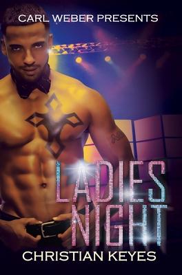 Ladies Night: Carl Weber Presents (Ladies' Night) Cover Image