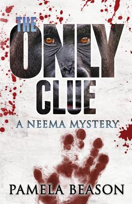The Only Clue: A Neema Mystery (Neema Mysteries #2) Cover Image