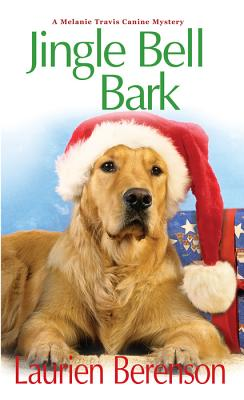 Jingle Bell Bark (A Melanie Travis Mystery #11) Cover Image