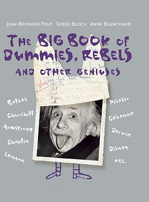 The Big Book of Dummies, Rebels and Other Geniuses Cover