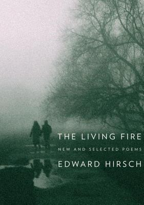 The Living Fire: New and Selected Poems 1975-2010 Cover Image