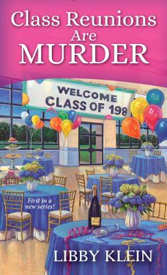 Class Reunions Are Murder (A Poppy McAllister Mystery #1) Cover Image