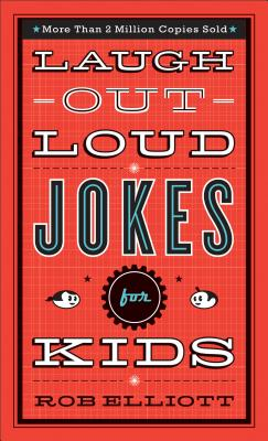 Laugh-Out-Loud Jokes for Kids Cover Image