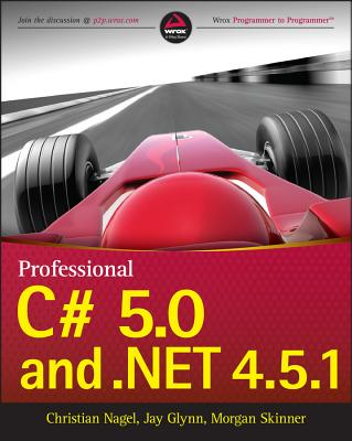 Professional C# 5.0 and .Net 4.5.1 (Wrox Programmer to Programmer) cover