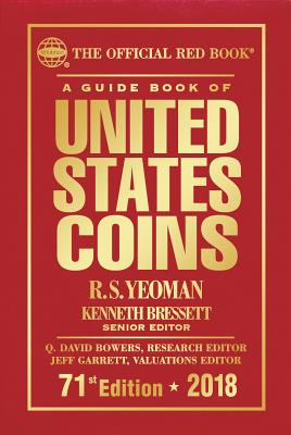 A Guide Book of United States Coins 2018: The Official Red Book, Hardcover Cover Image