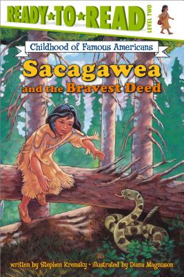 Cover for Sacagawea and the Bravest Deed