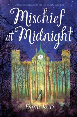 Mischief at Midnight by Esme Kerr