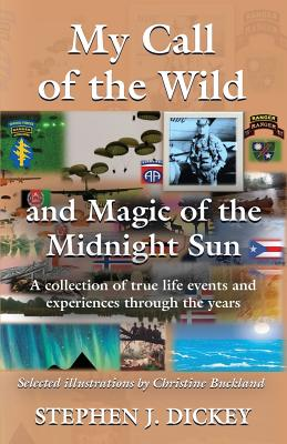 My Call of the Wild and Magic of the Midnight Sun Cover Image