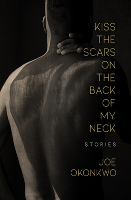 Cover for Kiss the Scars on the Back of My Neck
