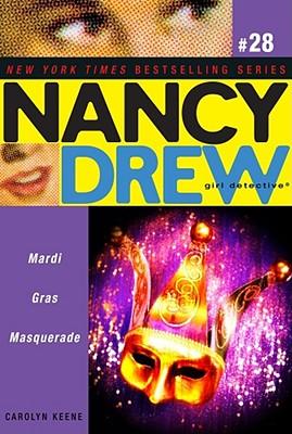 Mardi Gras Masquerade (Nancy Drew (All New) Girl Detective #28) Cover Image