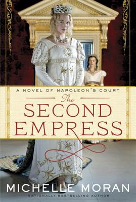The Second Empress: A Novel of Napoleon's Court Cover Image