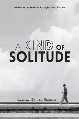 A Kind of Solitude: Stories Cover Image
