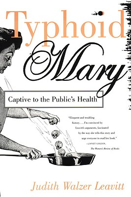 Typhoid Mary: Captive to the Public's Health Cover Image
