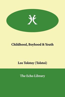 Childhood, Boyhood & Youth Cover Image