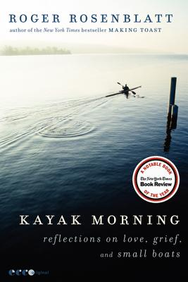 Kayak Morning: Reflections on Love, Grief, and Small Boats Cover Image